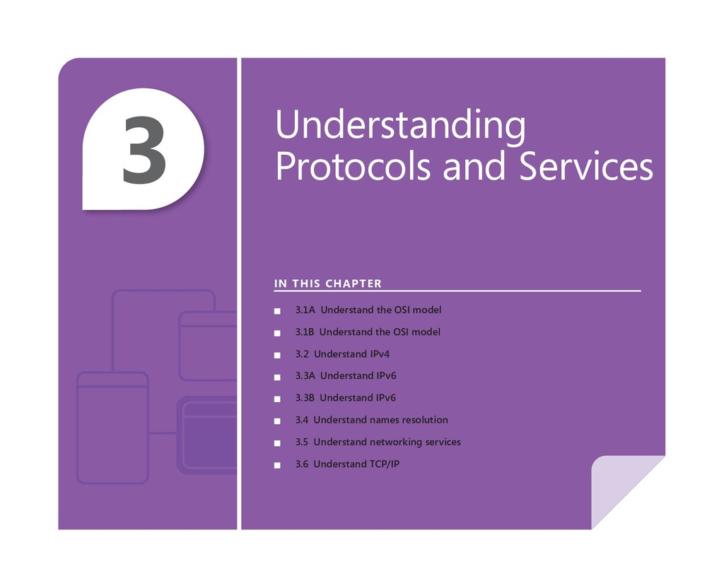 3 Understanding Protocols and Services IN THIS ...