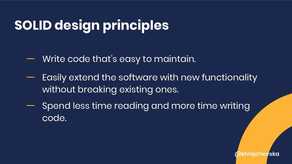 @ktrajchevska SOLID design principles ー Write c...
