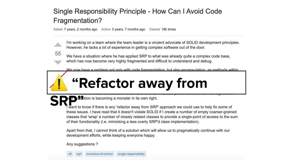 "@ktrajchevska ⚠ ""Refactor away from SRP"""