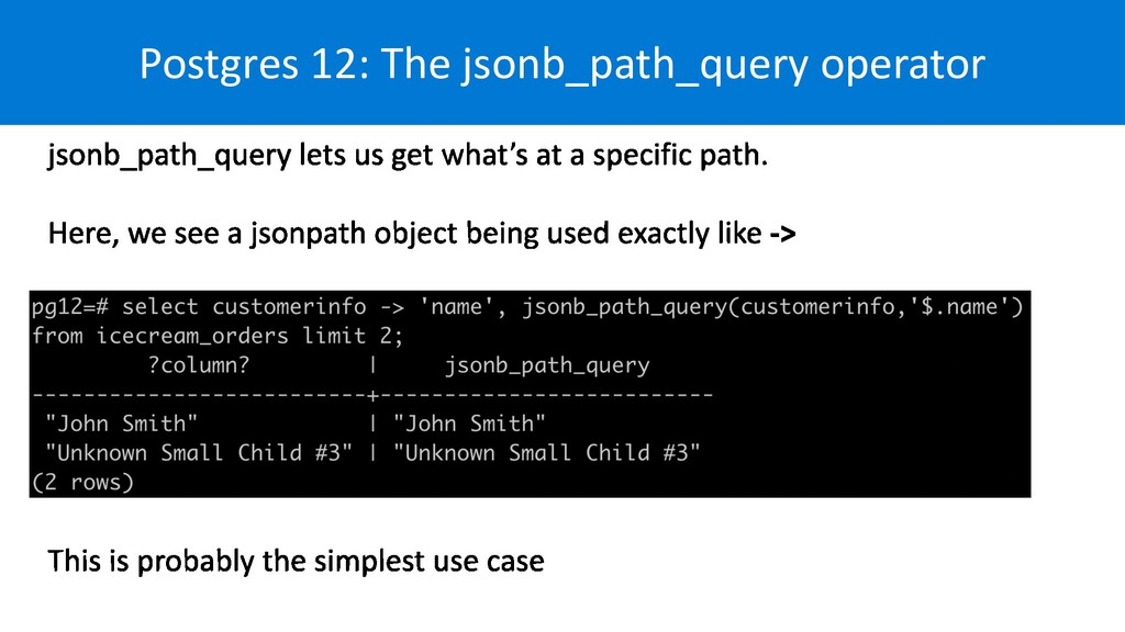 Postgres 12: The jsonb_path_query operator