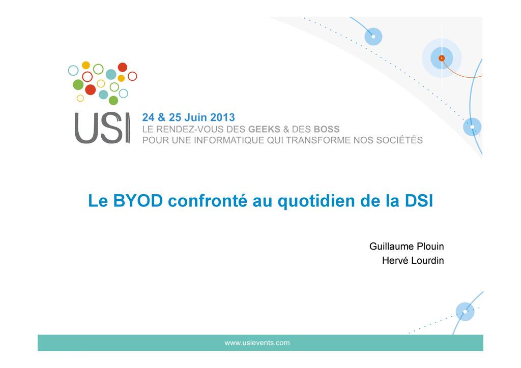 Le BYOD confronté au quotidien de la DSI Guilla...