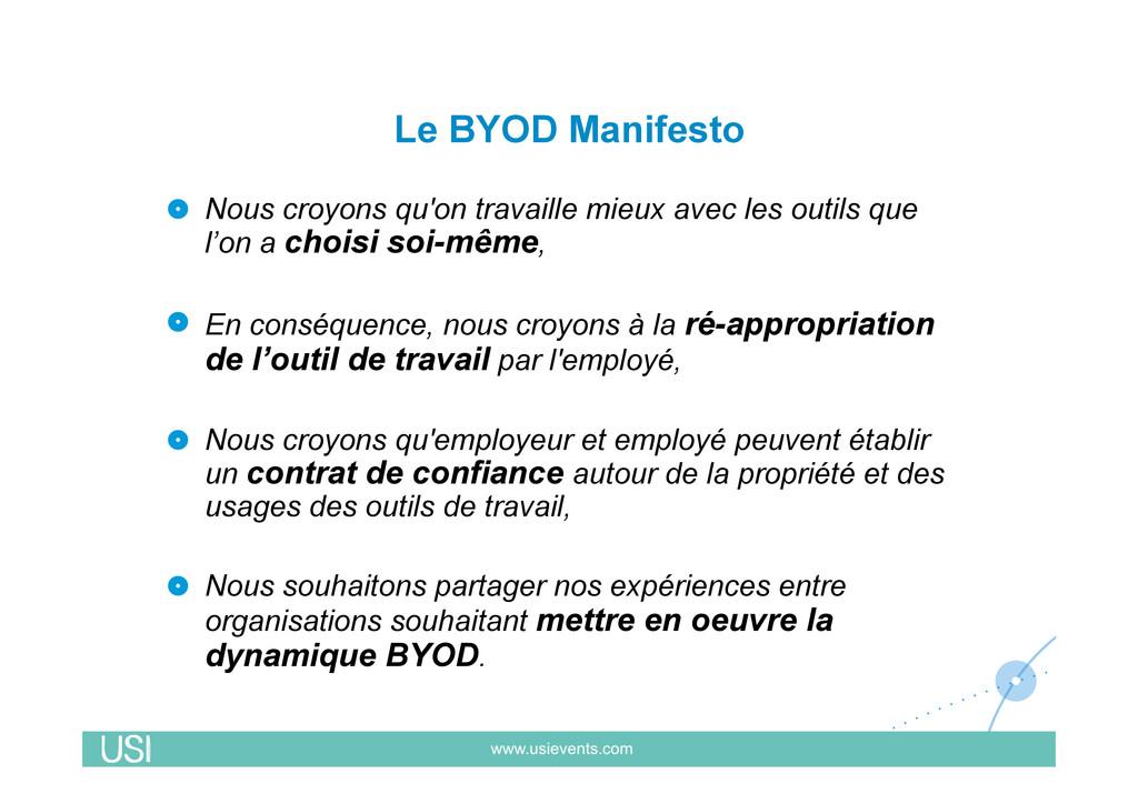 Le BYOD Manifesto !  Nous croyons qu'on travai...