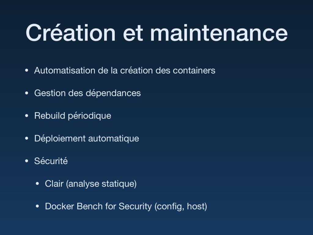 Création et maintenance • Automatisation de la ...