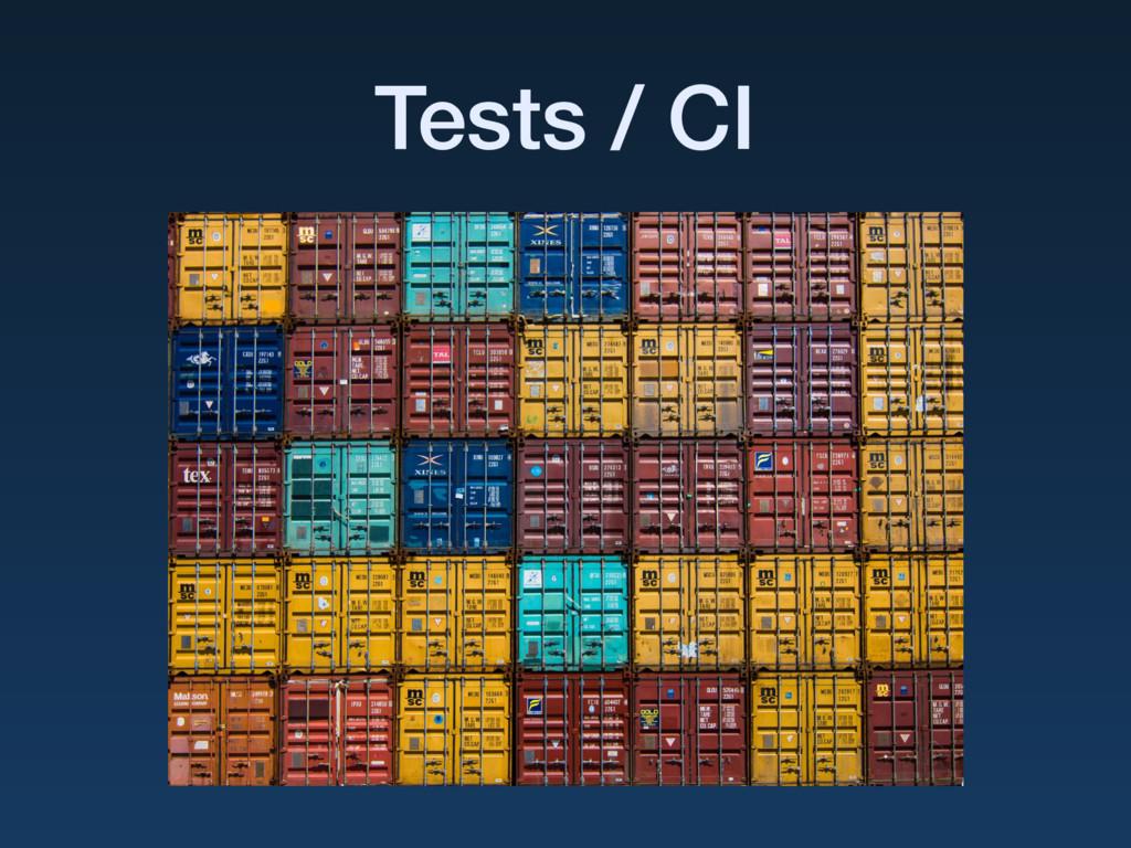 Tests / CI