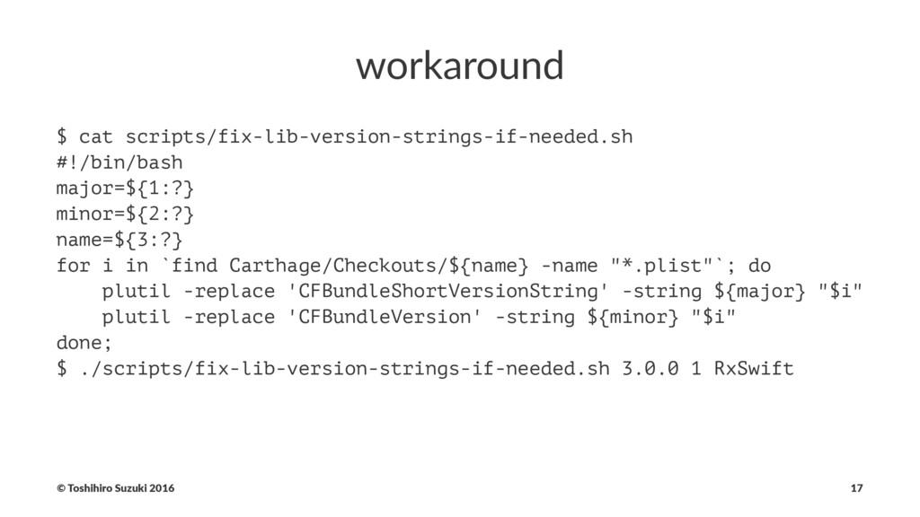 workaround $ cat scripts/fix-lib-version-string...