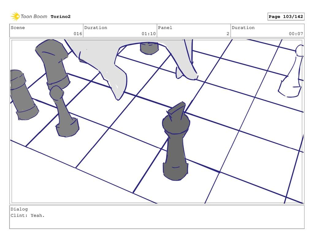 Scene 016 Duration 01:10 Panel 2 Duration 00:07...