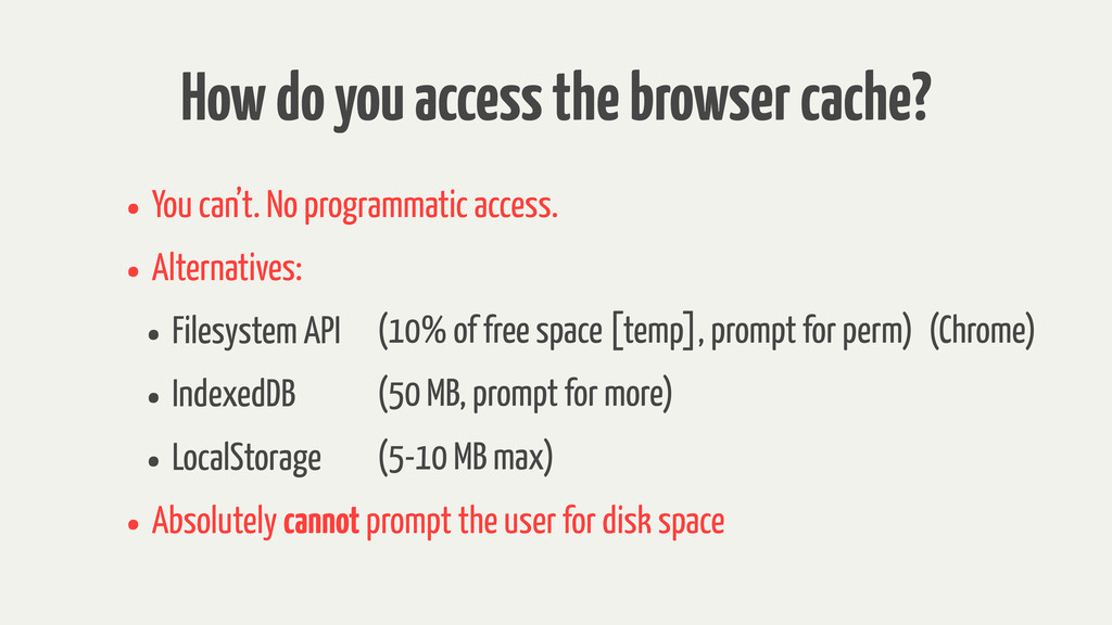 How do you access the browser cache? • You can'...