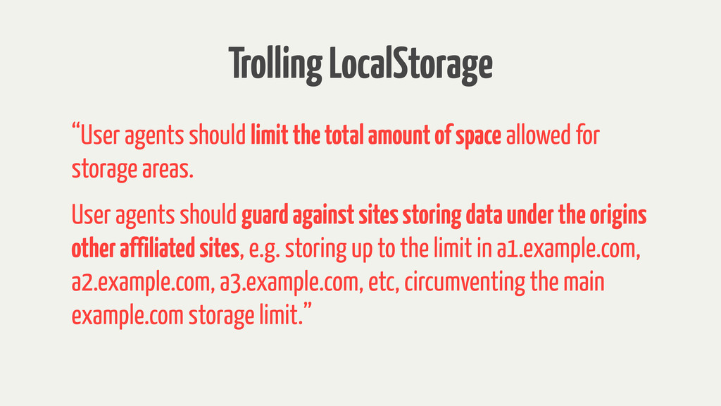 "Trolling LocalStorage ""User agents should limit..."