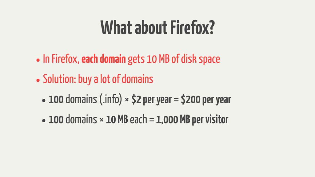 What about Firefox? •In Firefox, each domain ge...