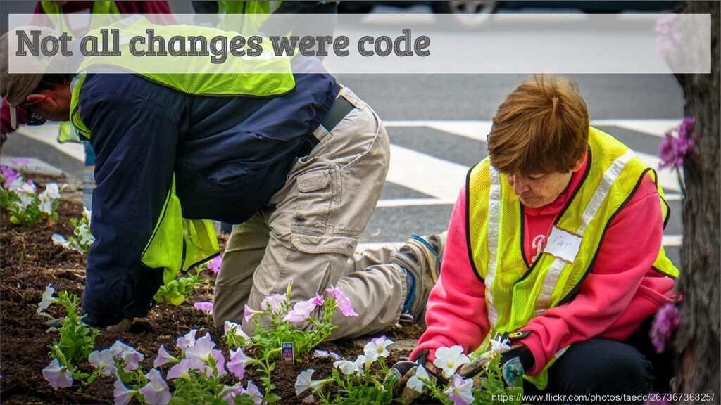 Not all changes were code https://www.flickr.co...