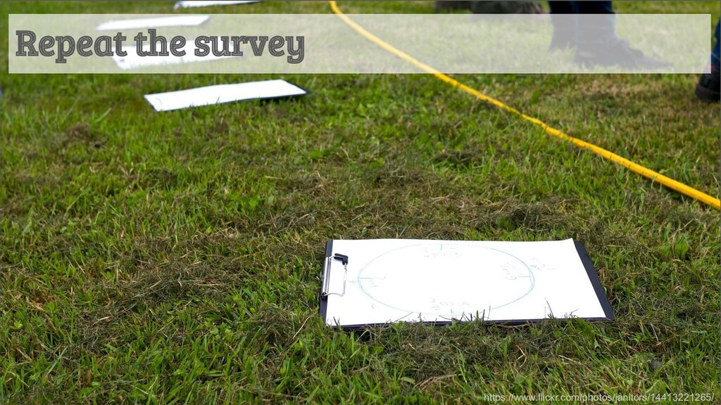Repeat the survey https://www.flickr.com/photos...