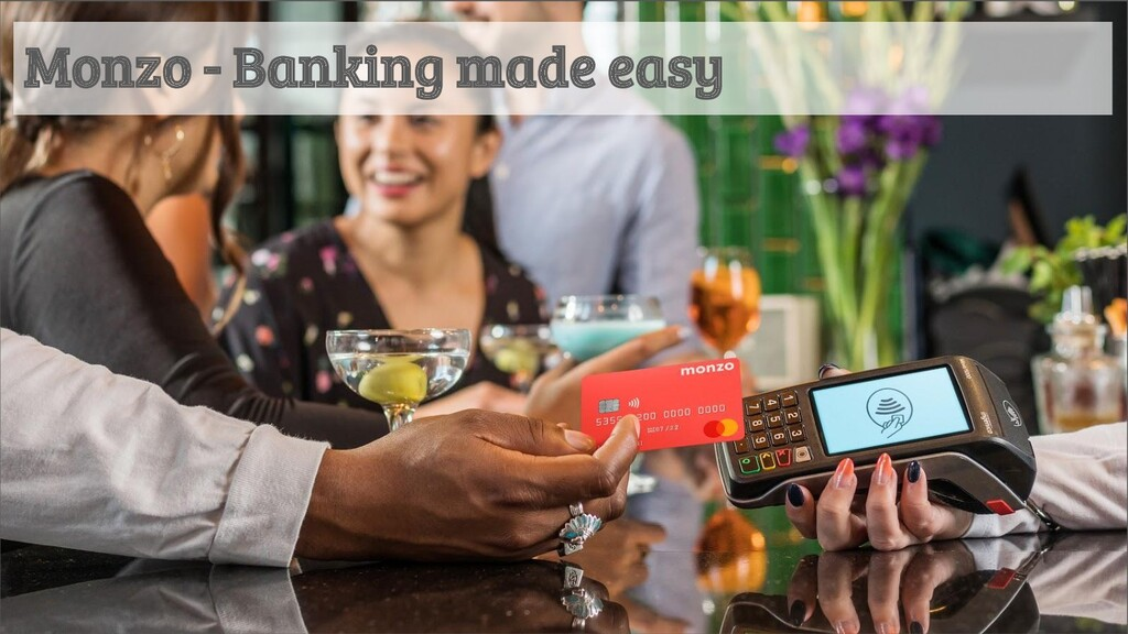 Monzo - Banking made easy