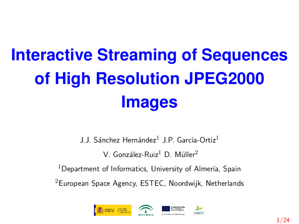 Interactive Streaming of Sequences of High Reso...
