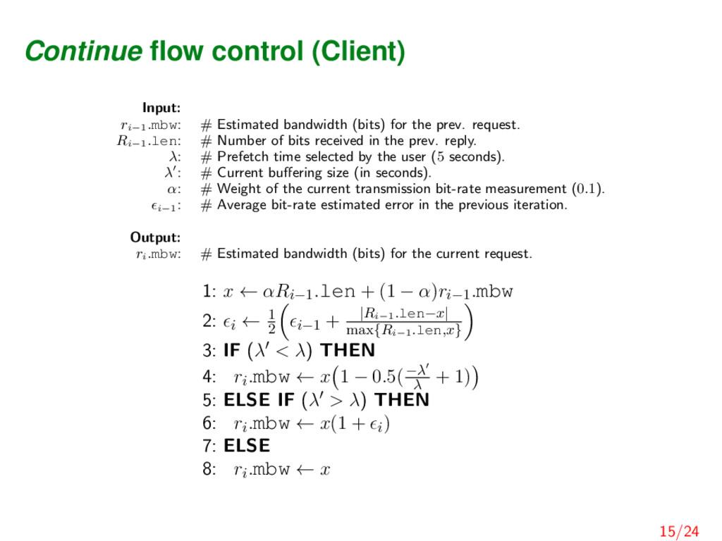 Continue flow control (Client) Input: ri−1 .mbw:...
