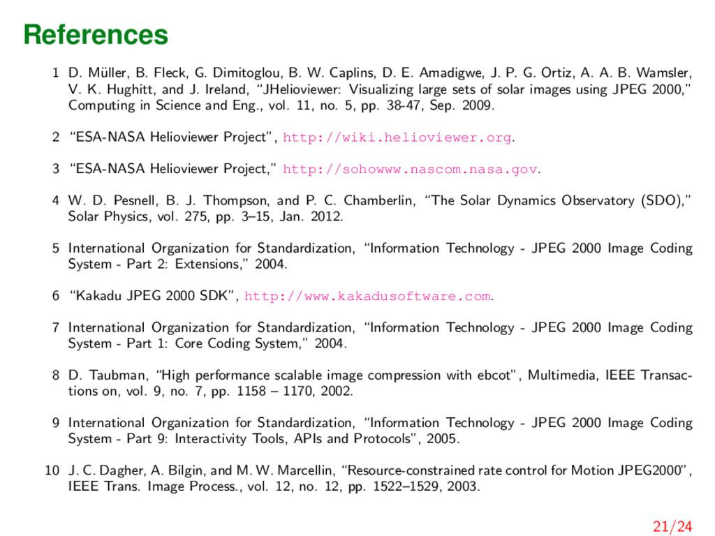 References 1 D. M¨ uller, B. Fleck, G. Dimitogl...