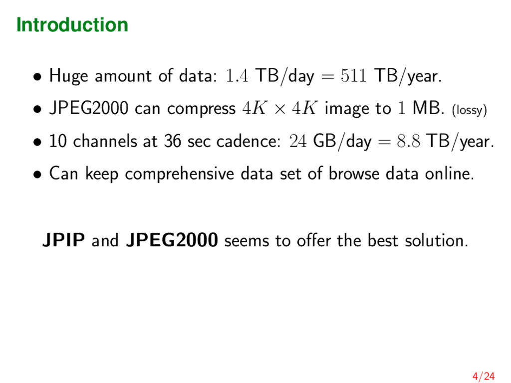 Introduction • Huge amount of data: 1.4 TB/day ...