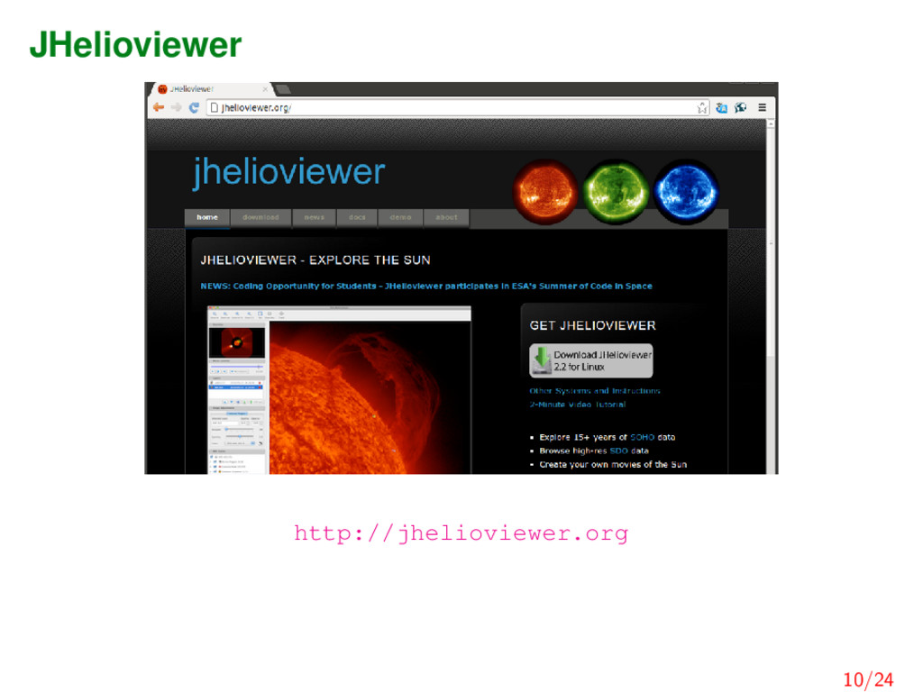 JHelioviewer http://jhelioviewer.org 10/24