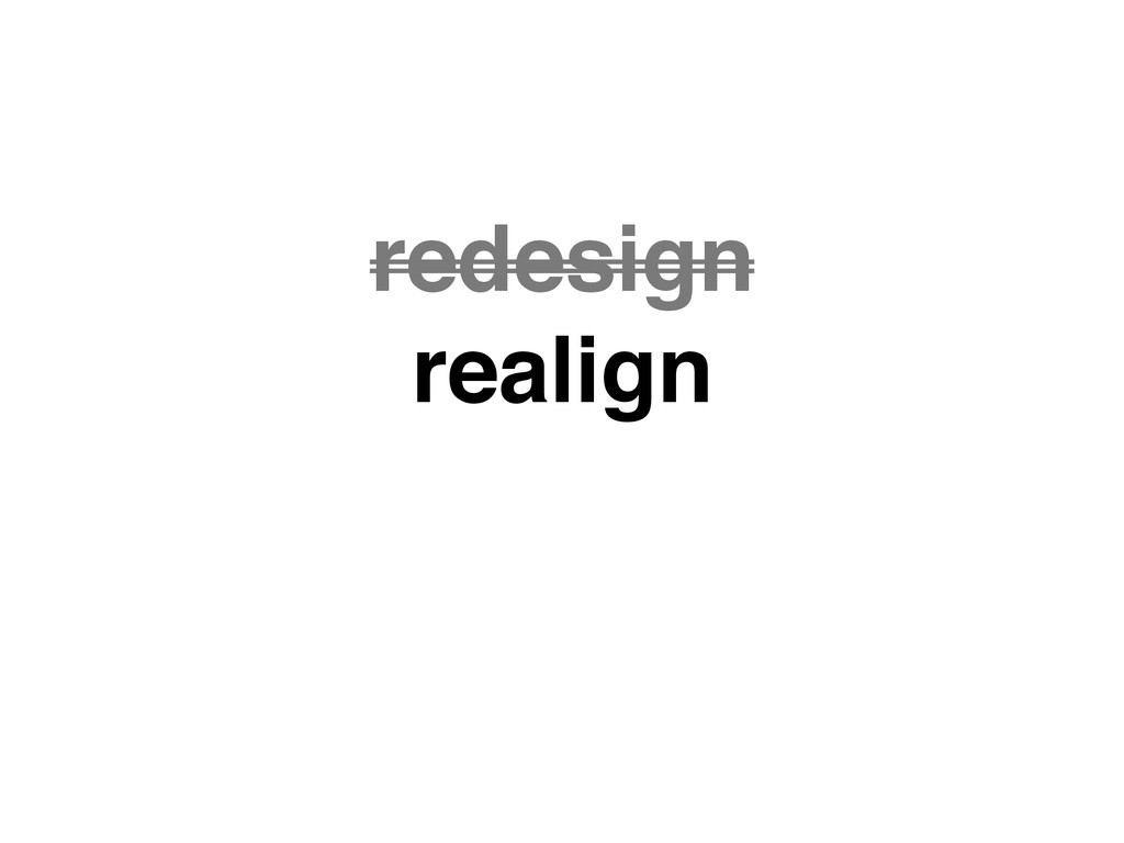 redesign realign