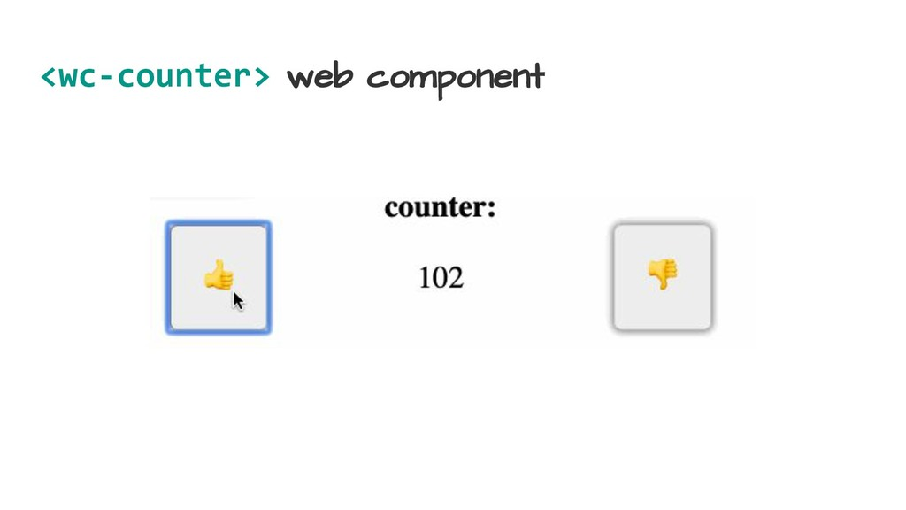 <wc-counter> web component