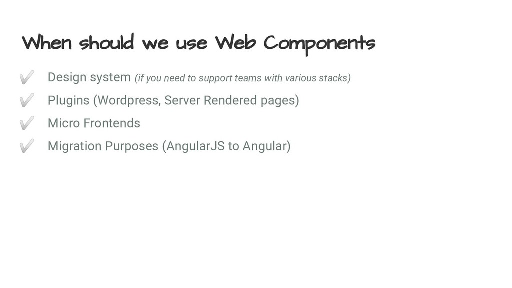 When should we use Web Components ✅ Design syst...