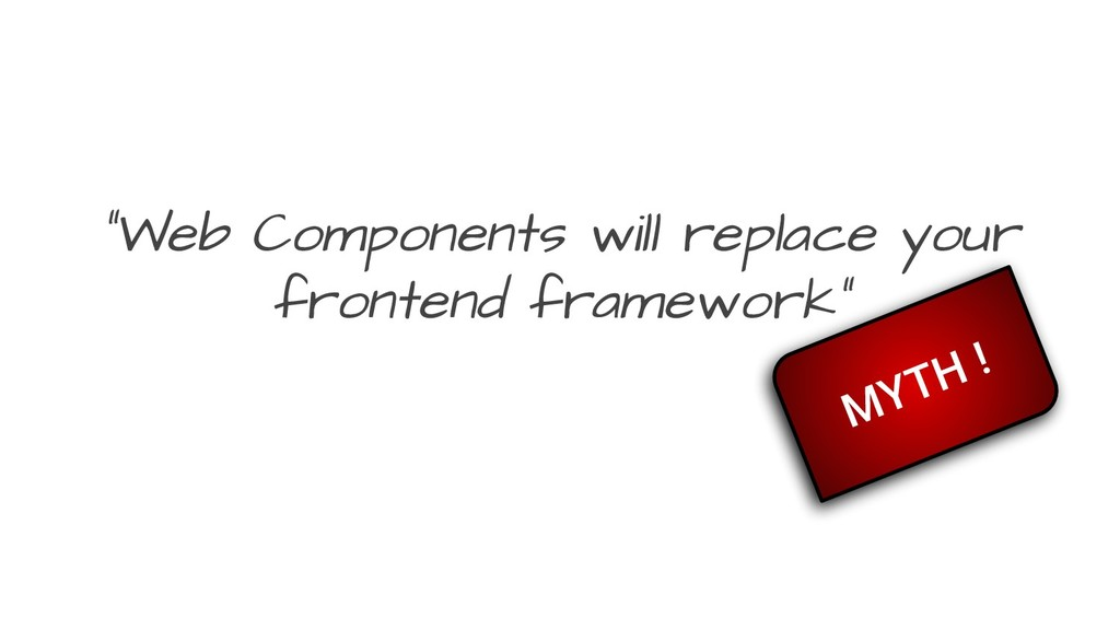 """Web Components will replace your frontend fram..."