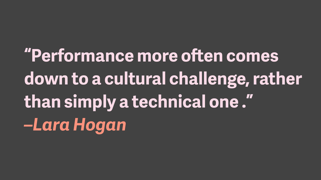 """Performance more often comes down to a cultura..."