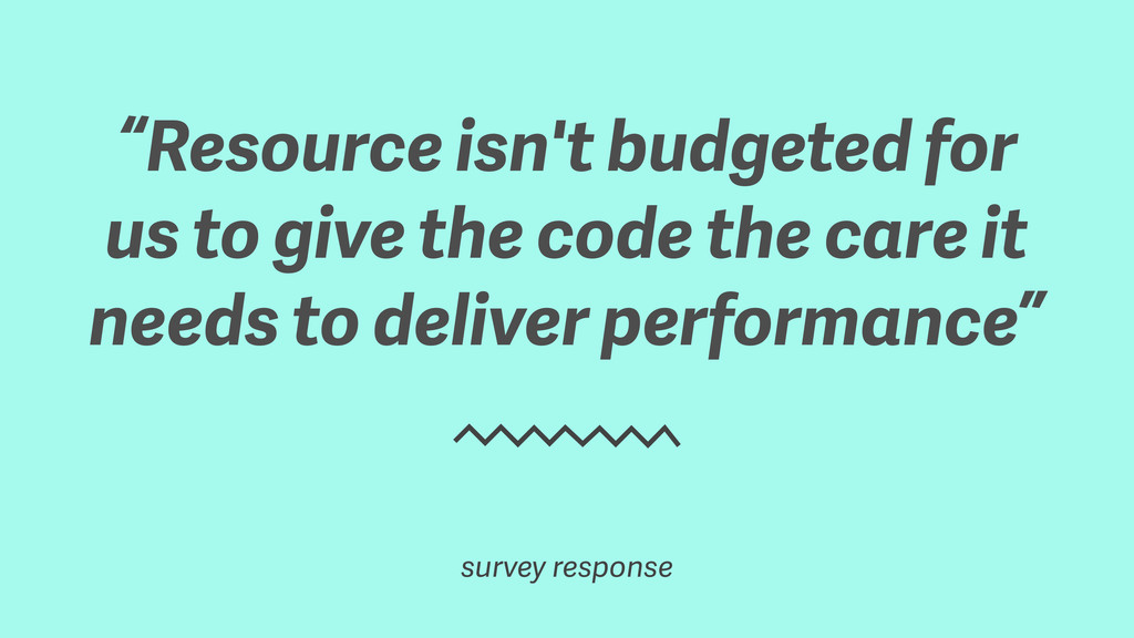 """Resource isn't budgeted for us to give the cod..."