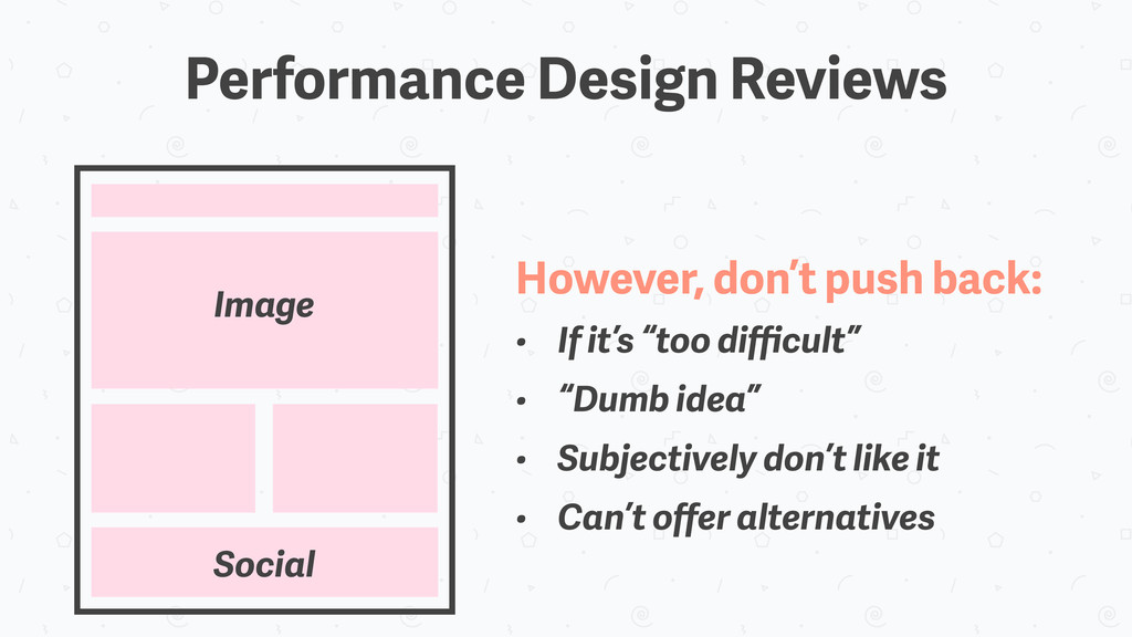 Performance Design Reviews Image However, don't...