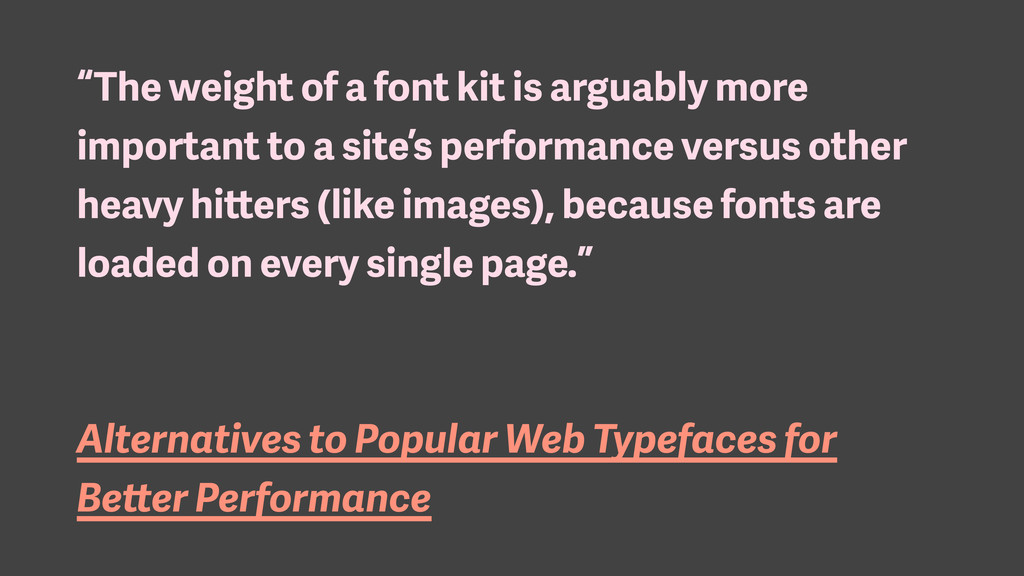 """The weight of a font kit is arguably more impo..."