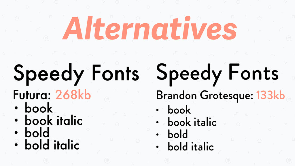 Speedy Fonts Futura: 268kb • book • book italic...