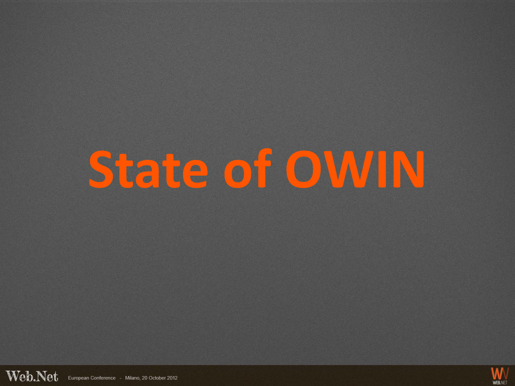 State of OWIN