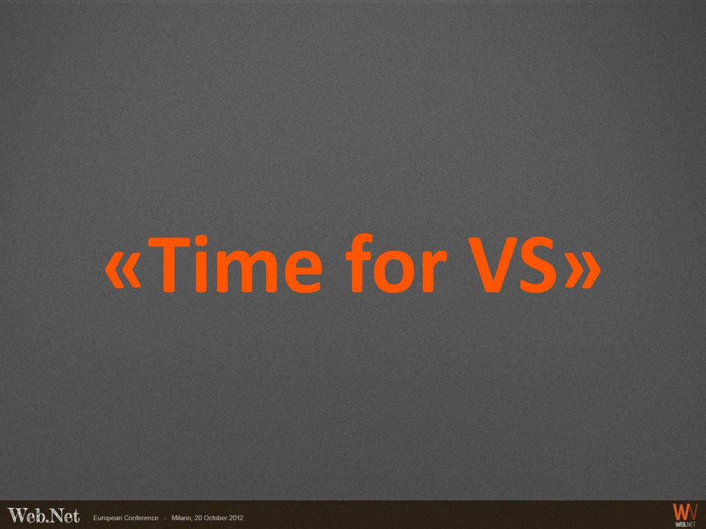 «Time for VS»