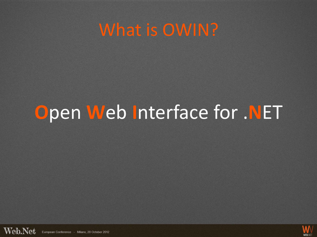 What is OWIN? Open Web Interface for .NET