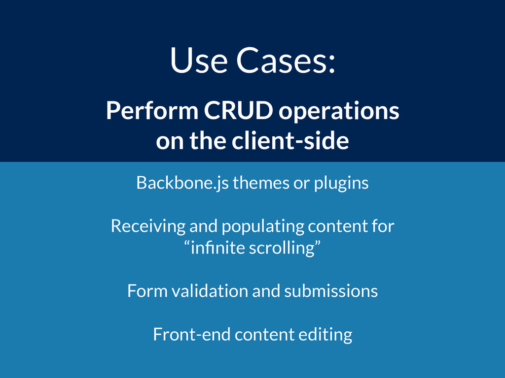 Use Cases: Perform CRUD operations  on the cli...