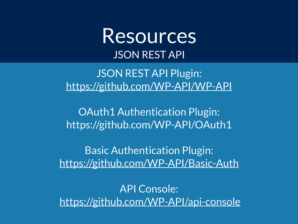 Resources JSON REST API Plugin: https://github...