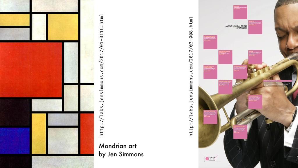 Mondrian art by Jen Simmons http:!//labs.jensim...