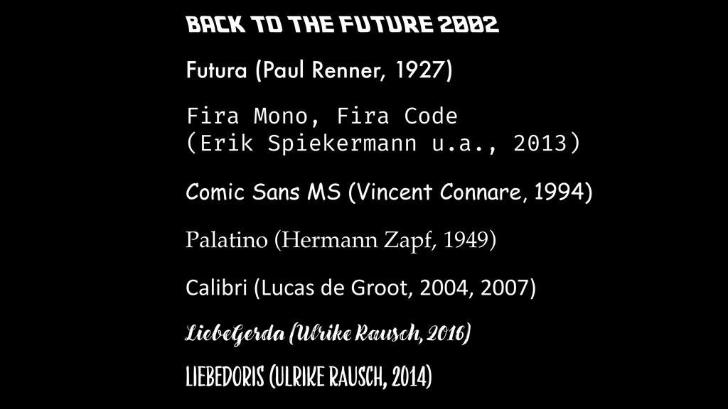 BACK TO THE FUTURE 2002 Futura (Paul Renner, 19...