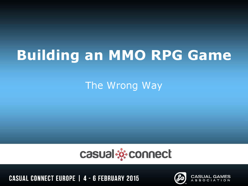 Building an MMO RPG Game The Wrong Way