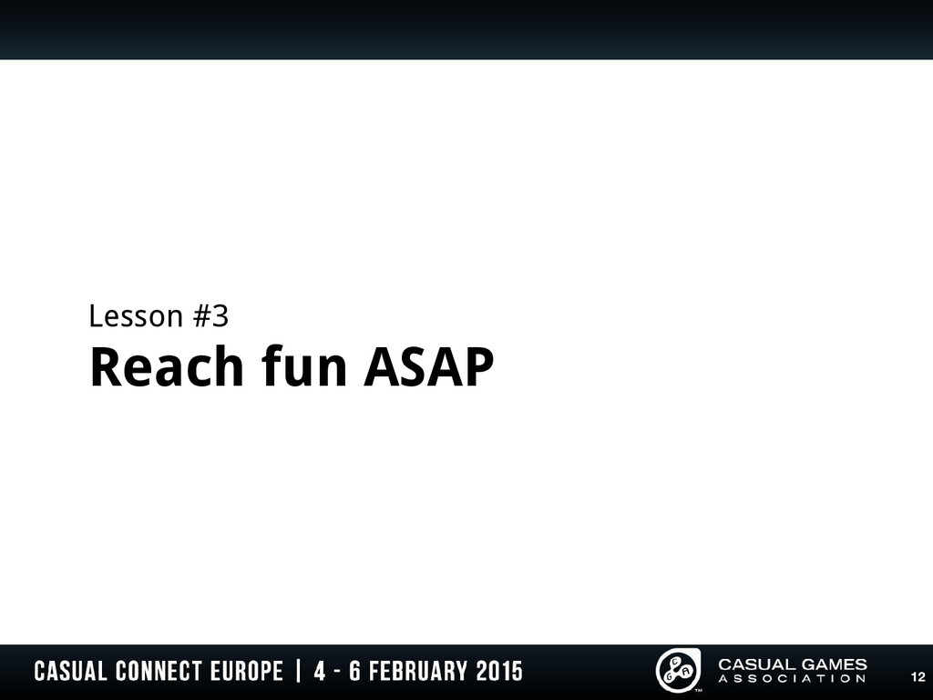 Lesson #3 Reach fun ASAP 12