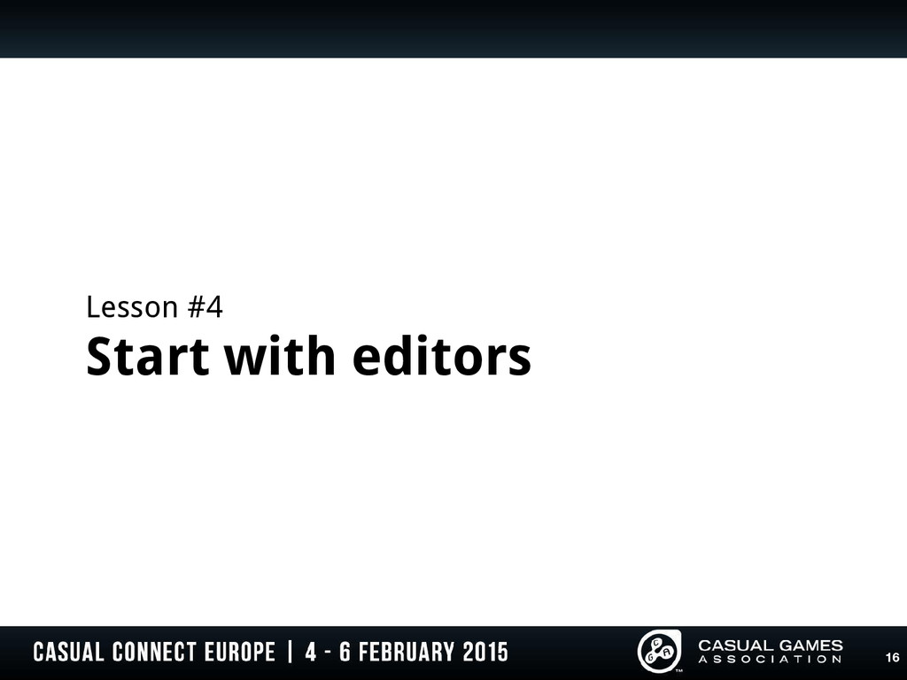 Lesson #4 Start with editors 16