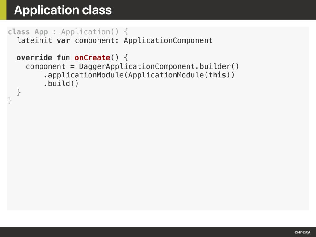 Application class class App : Application() { l...