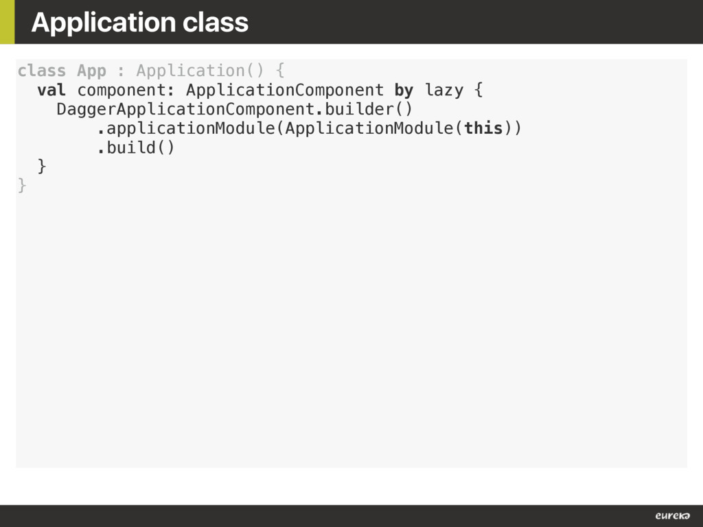 Application class class App : Application() { v...