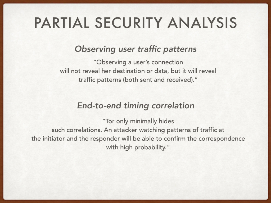 PARTIAL SECURITY ANALYSIS Observing user traffi...