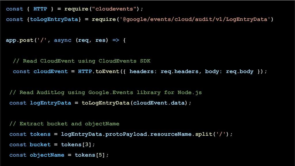 "const { HTTP } = require(""cloudevents""); const ..."