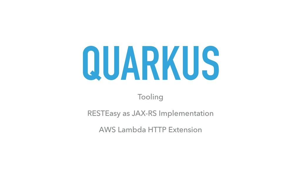 QUARKUS Tooling RESTEasy as JAX-RS Implementati...