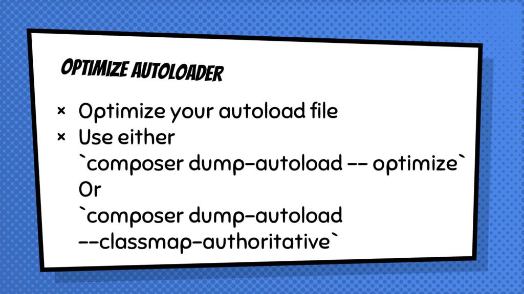 Optimize Autoloader × Optimize your autoload fi...