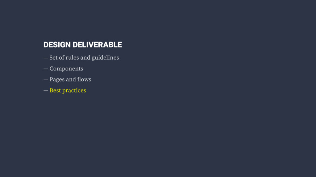 DESIGN DELIVERABLE — Set of rules and guideline...