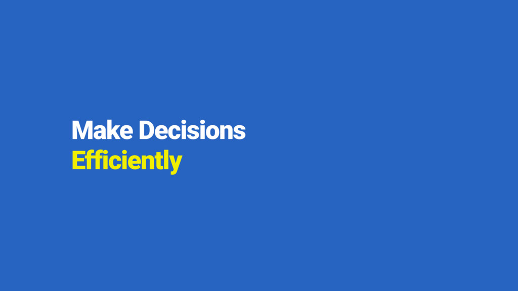 Make Decisions 
