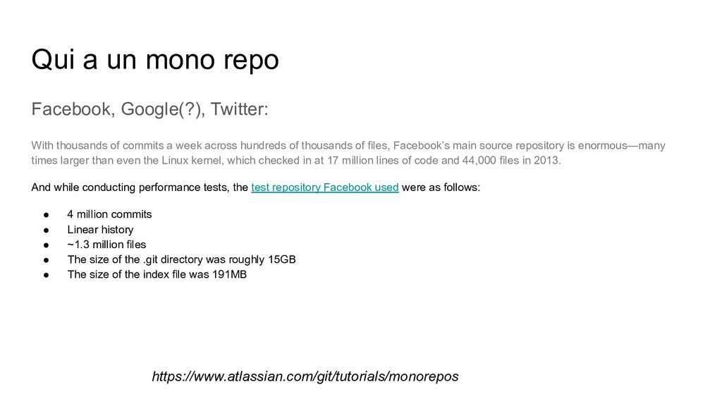 Qui a un mono repo Facebook, Google(?), Twitter...