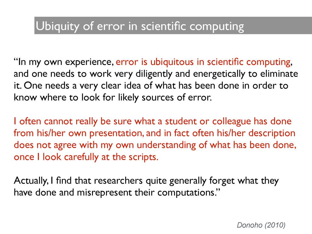 """Ubiquity of error in scientific computing """"In my..."""